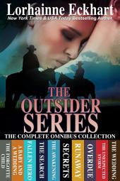 The Outsider Series: The Complete Omnibus Collection: (Contemporary Romance, Western Romance)