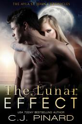 The Lunar Effect: The Ayla St. John Chronicles, Book 1