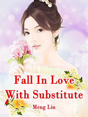 Fall In Love With Substitute