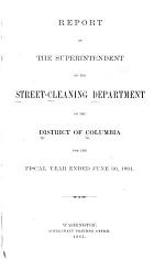Report of the Superintendent of the Street-Cleaning Department of the District of Columbia
