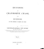 Excavations in Cranborne Chase, Near Rushmore, on the Borders of Dorset and Wilts. [1880-1896]: Excavations in the Romano-British village on Woodcuts common, and Romano-British antiquities in Rushmore park. 1887