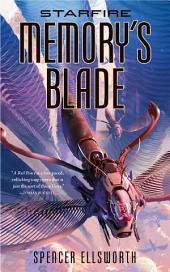 Starfire: Memory's Blade