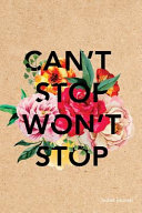 Can T Stop Won T Stop Bullet Journal Book PDF