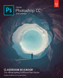 Adobe Photoshop CC Classroom in a Book  2017 Release  PDF