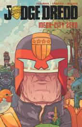 Judge Dredd: Mega-City Zero: Volume 1