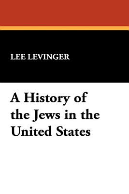 A History of the Jews in the United States PDF