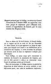 Rapport présenté par le collège, en séance du Conseil communal du 3 octobre 1859, au sujet d'un nouveau projet de règlement pour l'hôpital civil, soumis à l'approbation du conseil
