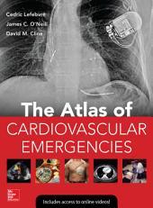 Atlas of Cardiovascular Emergencies