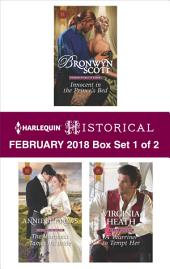 Harlequin Historical February 2018 - Box Set 1 of 2: Innocent in the Prince's Bed\The Marquess Tames His Bride\A Warriner to Tempt Her