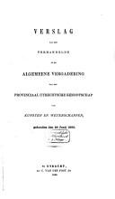 Verslag van het verhandelde in de algemeene vergadering van het Provinciaal Utrechtsch Genootschap van Kunsten en Wetenschappen voor het jaar      PDF