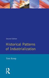 Historical Patterns of Industrialization: Edition 2