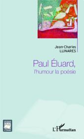 Paul Eluard, l'humour la poésie
