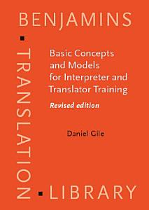 Basic Concepts and Models for Interpreter and Translator Training PDF