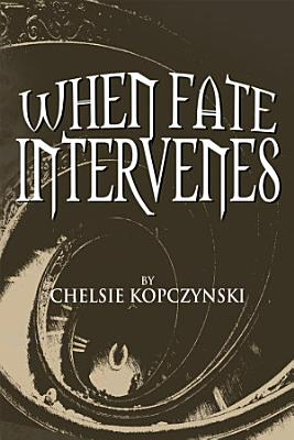 When Fate Intervenes