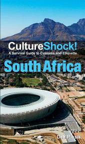 CultureShock! South Africa: A Survival Guide to Customs and Etiquette