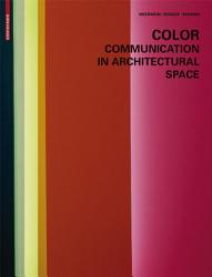 Color   Communication in Architectural Space PDF