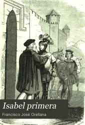 Isabel primera: novela histórica original