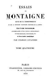 Essais de Montaigne: suivis de sa correspondance, et de La servitude volontaire d'Estienne de La Boétie, Volume1