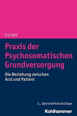 Praxis der Psychosomatischen Grundversorgung PDF
