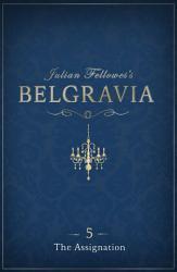 Julian Fellowes S Belgravia Episode 5 PDF