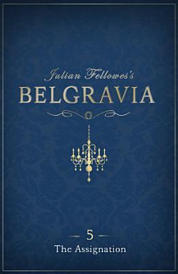 Julian Fellowes s Belgravia Episode 5