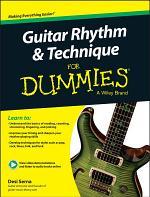 Guitar Rhythm & Technique For Dummies, Book + Online Video & Audio Instruction