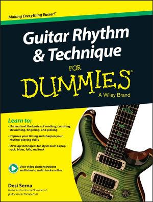 Guitar Rhythm   Technique For Dummies  Book   Online Video   Audio Instruction