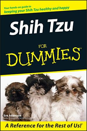 Shih Tzu For Dummies PDF