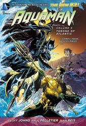 Aquaman Vol. 3: Throne of Atlantis
