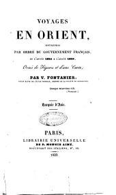Voyages en Orient, entrepris par ordre du gouvernement français, de l'année 1821 à l'année 1829 ... Par V. Fontanier ... Turquie d'Asie