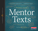 A Teacher s Guide to Mentor Texts  6 12 PDF