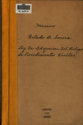 Ley de adopción del Código de procedimientos civiles expedido por el gobierno de la unión, para el Distrito Federal y territorio de la Baja California, en 15 de mayo de 1884