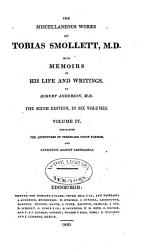 The Miscellaneous Works Of Tobias Smollett M D The Adventures Of Ferdinand Count Fathom Expedition Against Carthagena Book PDF