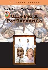 Care for a Pet Tarantula