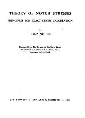 Theory of Notch Stresses