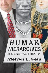 Human Hierarchies: A General Theory