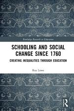 Schooling and Social Change Since 1760