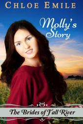 Molly's Story: Fall River Saga Book 3