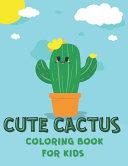 Cute Cactus Coloring Book for Kids