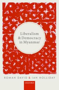 Liberalism and Democracy in Myanmar PDF