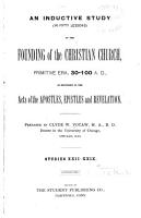 An Inductive Study  in Fifty Lessons  of the Founding of the Christian Church  Primitive Era  30 100 A D  PDF