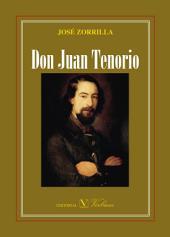 Don Juan Tenorio (edición crítica con estudio introductorio y guía de lectura)