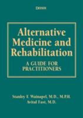 Alternative Medicine and Rehabilitation PDF
