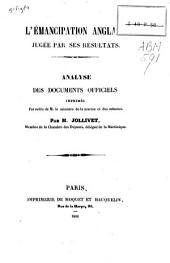 L'émancipation Anglaise jugée par ses résultats: analyse des documents officiels imprimés
