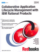 Collaborative Application Lifecycle Management with IBM Rational Products