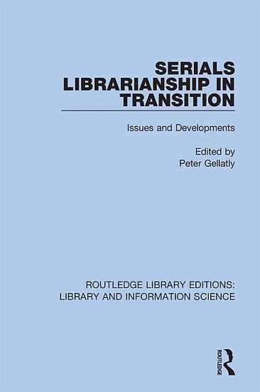 Serials Librarianship in Transition PDF
