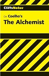 CliffsNotes on Coelho's The Alchemist