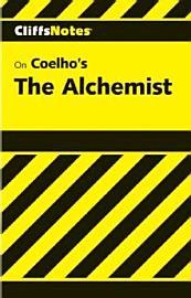 Cliffsnotes On Coelho S The Alchemist