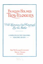 The Burton Holmes Lectures: Volume 7
