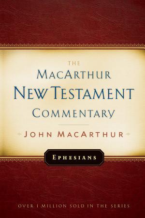 Ephesians MacArthur New Testament Commentary PDF